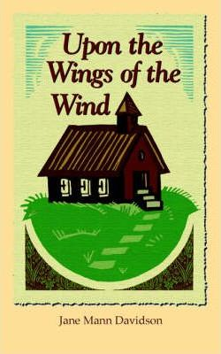 Upon the Wings of the Wind