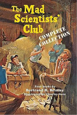 The Mad Scientists' Club Complete Collection Cover Image