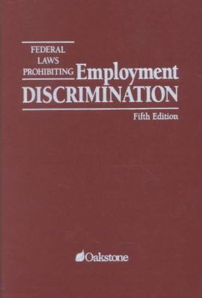 Federal Laws Prohibiting Employment Discrimination