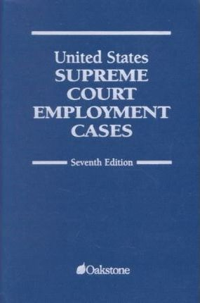 United States Supreme Court Employment Cases