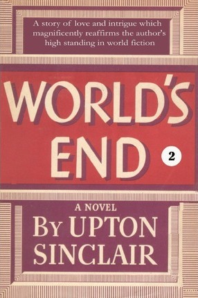 Worlds End Ii Upton Sinclair 9781931313131