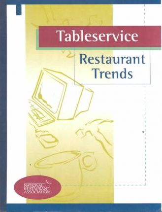 Tableservice Restaurant Trends 2001