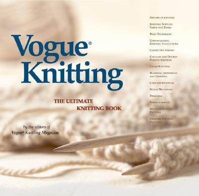 Vogue Knitting, The Ultimate Knitting Book