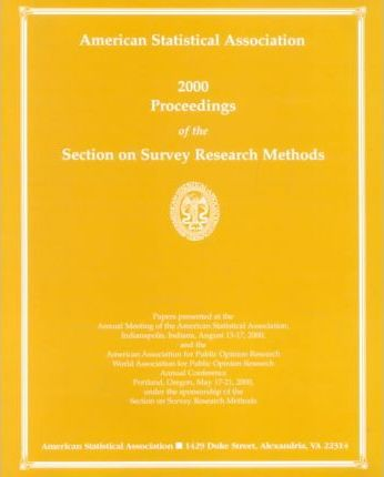 American Statistical Association 2000 Proceedings of the Section on Survey  Research Methods