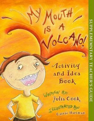 My Mouth Is a Volcano! Activity and Idea Book Cover Image
