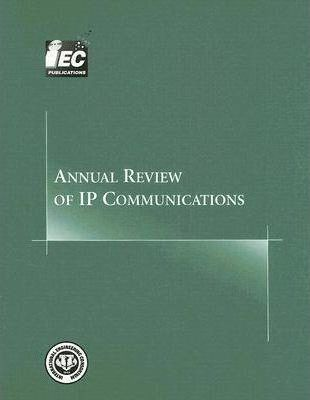 Annual Review of IP Communications: v. 2