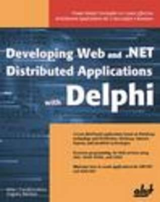 Developing Web and Net Distributed Applications With Delphi