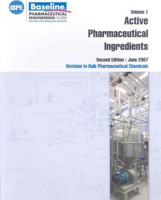 Baseline Pharmaceutical Engineering Guide for New and Renovated Facilities