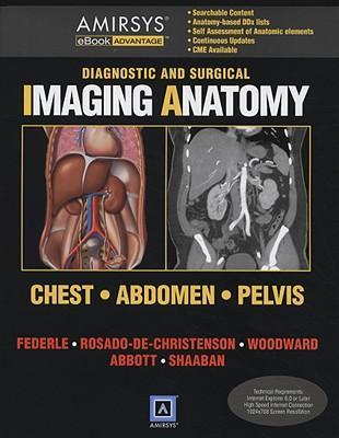 Diagnostic and surgical imaging anatomy chest abdomen pelvis diagnostic and surgical imaging anatomy chest abdomen pelvis ebook ccuart Gallery