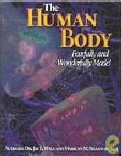 Human Body Fearfully and Wonderfully Made Student Book