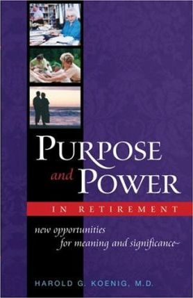 Astrosadventuresbookclub.com Purpose and Power in Retirement : New Opportunities for Meaning and Significance Image