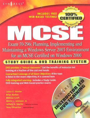 MCSE: Planning, Implementing and Maintaining a Windows Server 2003 ...