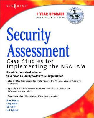 Security Assessment  Case Studies for Implementing the NSA IAM