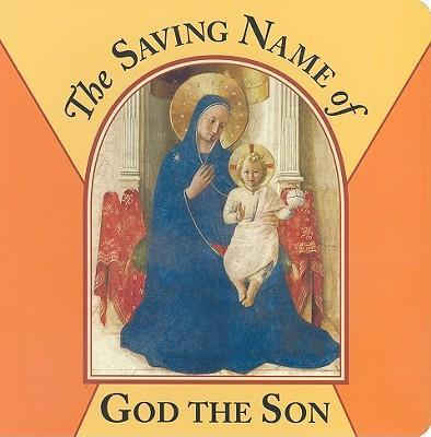 The Saving Name of God the Son