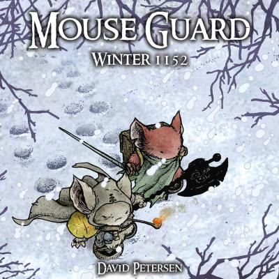 Mouse Guard Volume 2: Winter 1152 Cover Image