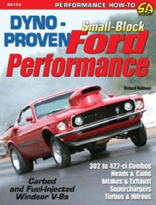 Dyno-proven Small-block Ford Performance : Richard Holdener