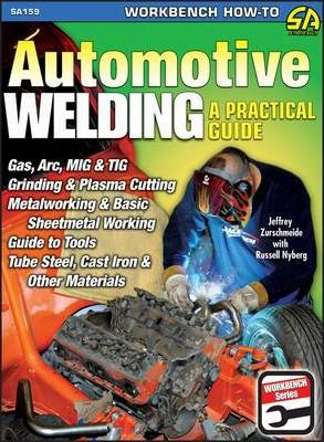 Automotive Welding a Practical Guide