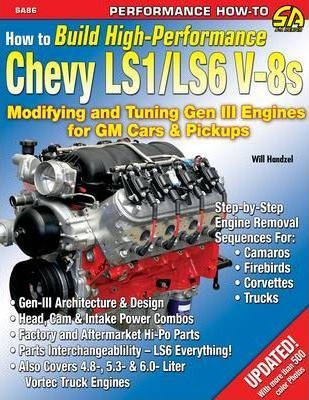 How to Build High Performance Chevy LS1/LS6 V-8s : Will
