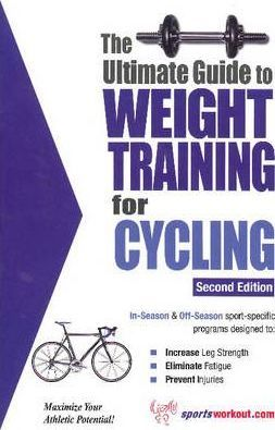 Ultimate Guide to Weight Training for Cycling