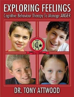 Exploring Feelings : Cognitive Behavior Therapy to Manage Anger
