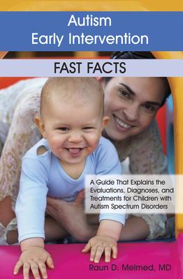 Autism Early Intervention Fast Facts