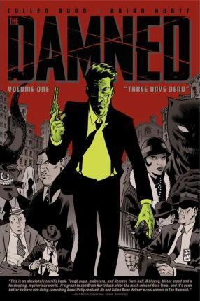 The Damned Volume 1: Three Days Dead