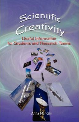 Scientific Creativity, Useful Information for Students and Research Teams