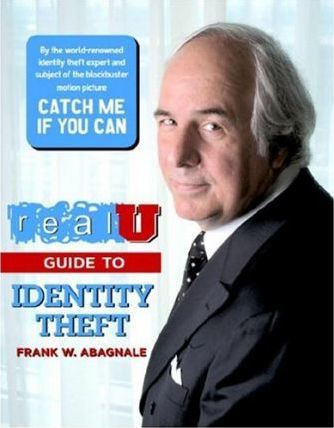 realu guide to identity theft frank w abagnale 9781932999013