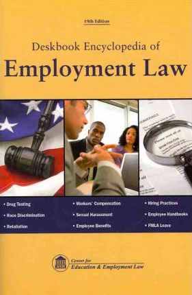 Deskbook Encyclopedia of Employment Law