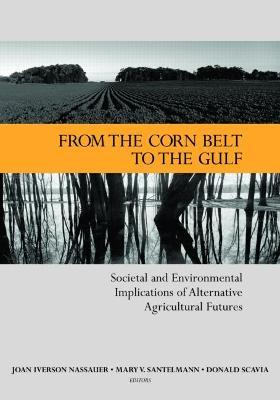 From the Corn Belt to the Gulf
