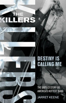 The Killers  Destiny is Calling Me