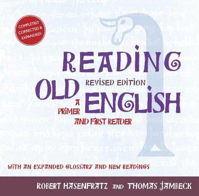 Reading Old English: A Primer and First Reader