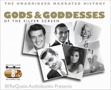 Gods And Goddesses of the Silver Screen