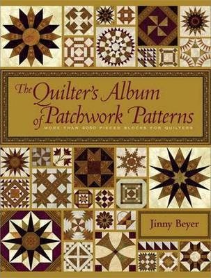 The Quilter's Album of Patchwork Patterns Cover Image