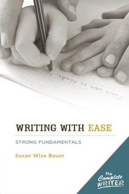 Writing with Ease: Instructor Text