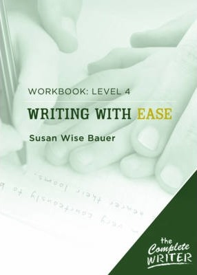 Writing with Ease: Level 4 Workbook Cover Image