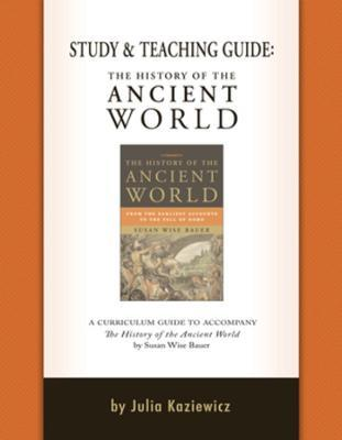 The Study and Teaching Guide: The History of the Ancient World