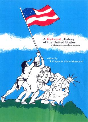 A Fictional History of the United States