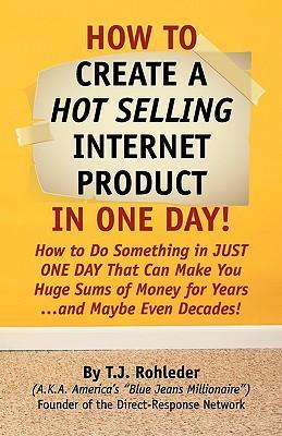 How to Create Hot Selling Internet Product in One Day!