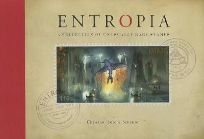 Entropia: A Collection of Unusually Rare Stamps: A Collection of Unusually Rare Stamps