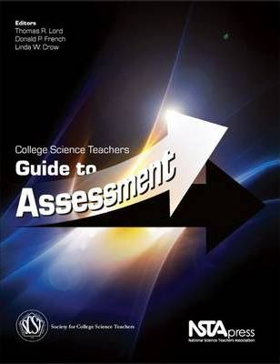 College Science Teachers Guide to Assessment