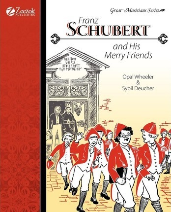 Franz Schubert and His Merry Friends Cover Image