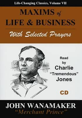 Maxims of Life & Business  With Selected Prayers
