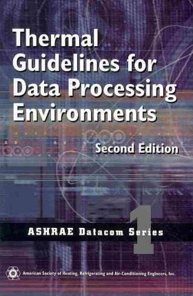 Thermal Guidelines for Data Processing Environments