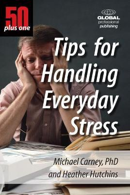 50+1 Tips for Handling Everday Stress