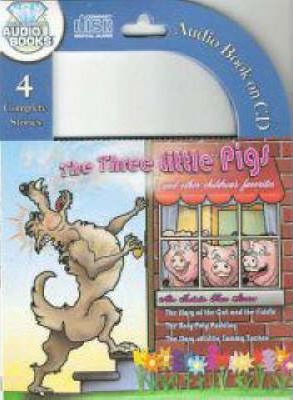 The Three Little Pigs and Other Childrens Favorites