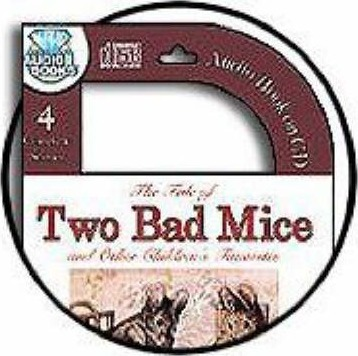 The Tale of Two Bad Mice and Other Children's Favorites