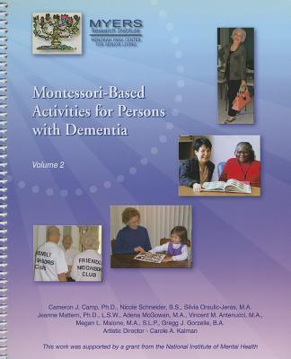 Montessori-Based Activities for Persons with Dementia, Volume 2 - Cameron J. Camp