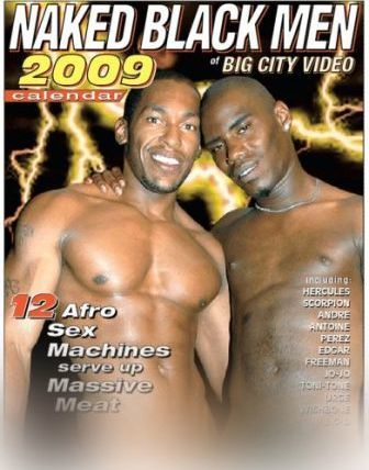 Naked Black Men of Big City Video 2009 Calendar