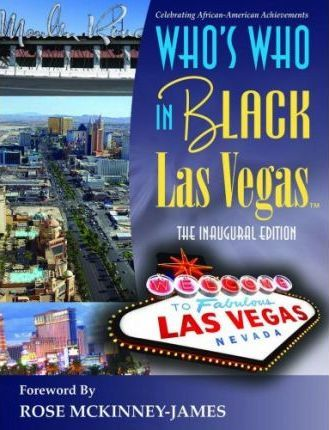 Who's Who in Black Las Vegas : The Inaugural Edition